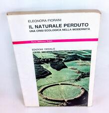 Il naturale perduto - Eleonora Fiorani - Dedalo - 8822060822