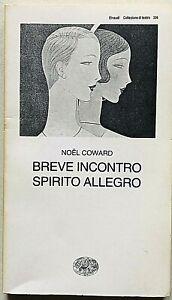 Noel Coward Breve incontro Spirito allegro Einaudi Collezione di Teatro 1991