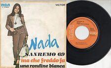 NADA disco 45 giri MADE in SPAIN Ma che freddo fa STAMPA SPAGNOLA 1969 Sanremo