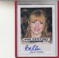 "2014 LEAF POP CENTURY  BELLA THORNE ""SHAKE IT UP"" AUTOGRAPH AUTO"