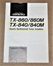 Onkyo TX-860/TX-840/860 M/ 840 M ORIGINAL  user manual in ENGLISH Language!