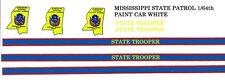 MISSISSIPPI State Trooper Police 1/64th Slot Car Waterslide Decals