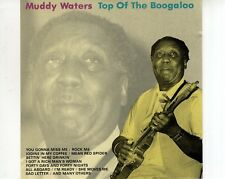 CD MUDDY WATERS	top of the boogaloo	EX- (B2603)