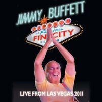 Jimmy Buffett - Welcome to Fin City / Live from Las Vegas Oct 2011 [New CD] With