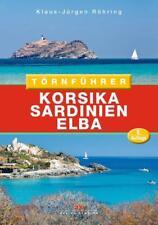 Törnführer Korsika - Sardinien - Elba von Klaus-Jürgen Röhring (2018, Taschenbuch)