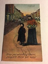 Post Card Comic Stop Whistling People Will Think You're Happy Posted 1909