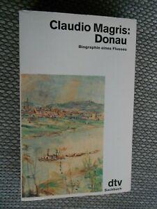 Donau. Biographie eines Flusses - von Claudio Magris