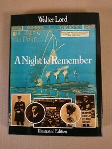 A Night to Remember by Walter Lord 1976 Titanic Hardback Book