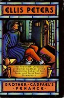 Brother Cadfaels Penance: The Twentieth Chronicle of Brother Cadfael by Ellis P