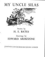 MY UNCLE SILAS, Bates, H.E., Good Condition Book, ISBN