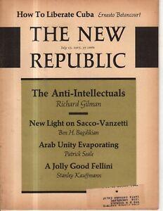 1963 New Republic July 13 - How to liberate Cuba: Sacco and Vanzetti crime