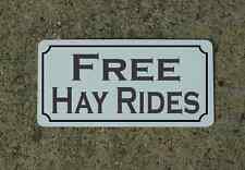 Free Hay Rides Metal Sign