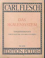 CARL FLESCH - Das Skalensystem - Tonleiterübungen durch alle Tonarten