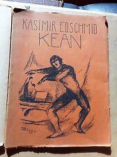 Kasimir Edschmid: Kean Schauspiel in 5 Akten 1921 Erich Reiss Erstausgabe Berlin
