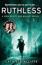 Ruthless (Scott & Bailey),Cath Staincliffe