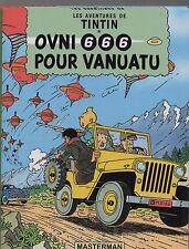 Tintin. OVNI 666 POUR VANUATU. Tirage limité album cartonné 2016. PASTICHE