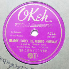 TED DAFFAN'S TEXANS Headin' Down The Wrong Highway/Shadow On My Heart OKEH 6744