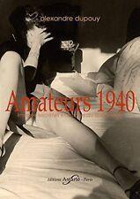 """Alexandre Dupouy - """"Amateurs 1940"""""""