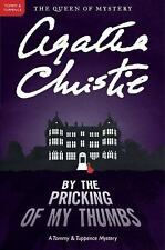 BY THE PRICKING OF MY THUMBS [9780062074331] - AGATHA CHRISTIE (PAPERBACK) NEW