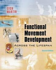 Functional Movement Development Across the Life Span, 2e, Donna J. Cech MS  PT