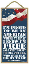 PROUD TO BE AN AMERICAN Lee Greenwood  5 X10 hanging Wood Sign made in the USA