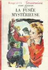 ANDRE MASSEPAIN  LA FUSEE MYSTERIEUSE