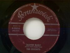 "CRICKETS ""MAYBE BABY / TELL ME HOW"" 45"