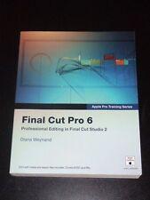 FINAL CUT PRO 6 - Apple Pro Training Series by Diana Weynand - 2007 NEW