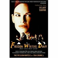 The Freedom Writers Diary: How a Teacher and 150 Teens Used Writing to Change Th