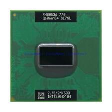 Intel Pentium M 770 P4M SL7SL 2.13GHz 2M 533MHZ FSB SOCKET 478 479 CPU Processor