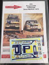 DECALS 1/43 PEUGEOT 504 CONSTEN RALLYE DU MAROC 1975 RALLY WRC