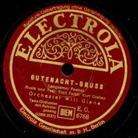 WILL GLAHE ORCH. & RUDI SCHURICKE Gutenacht-Gruss/ Kinder  Schellackplatte S1922