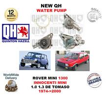 FOR ROVER MINI 1300 INNOCENTI MINI 1.0 1.3 DE TOMASO 1974-2000 NEW QH WATER PUMP