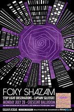 FOXY SHAZAM 2014 PHOENIX CONCERT TOUR POSTER - Experimental/Glam/Alt Rock Music
