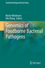 Genomics of Foodborne Bacterial Pathogens (2011, Hardcover)