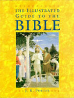 The Illustrated Guide to the Bible, J.R. Porter, Used; Good Book