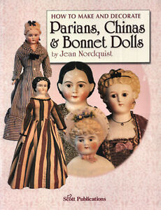How to Make and Decorate Parians, Chinas & Bonnet Dolls OOP