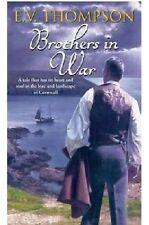 E V THOMPSON ___ BROTHERS IN WAR __ BRAND NEW  ___ FREEPOST UK