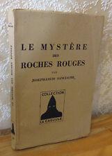 Sanciaume Les mystère des roches rouges La bruyère coll. La cagoule  1946