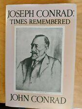 Joseph Conrad: Times Remembered by John Conrad (1981, Hardcover)