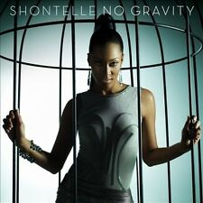 SHONTELLE - NO GRAVITY * NEW CD