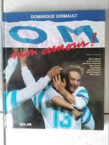 Livre football: OM mon amour, par Dominique Grimault
