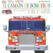Toca y Apprende Camion de Bomberos/Touch and Feel Fire Engine (Touch & Feel) by