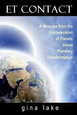 Et Contact : A Message from the Confederation of Planets about Planetary...