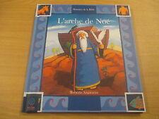 histoires de la bible l'arche de noe - roberta angaramo