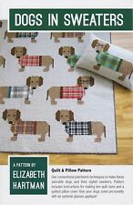 Dogs in Sweaters Quilt & Pillow Pattern , Elizabeth Hartman, DIY Quilting