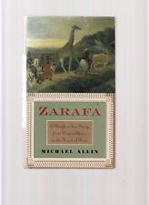 ZARAFA-ALLIN-1ST ED 1998-HB/J, 1ST GIRAFFE IN EUROPE 1826-AMAZING TALE