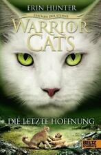 Die letzte Hoffnung / Warriors Cats - Zeichen der Sterne Bd.6 von Erin Hunter (2017, Gebundene Ausgabe)