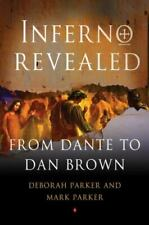 Inferno Revealed From Dante to Dan Brown 2013 New Hardback 1st Edition by Parker