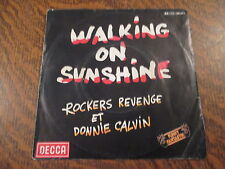 45 tours rockers revenge et donnie calvin walking on sunshine